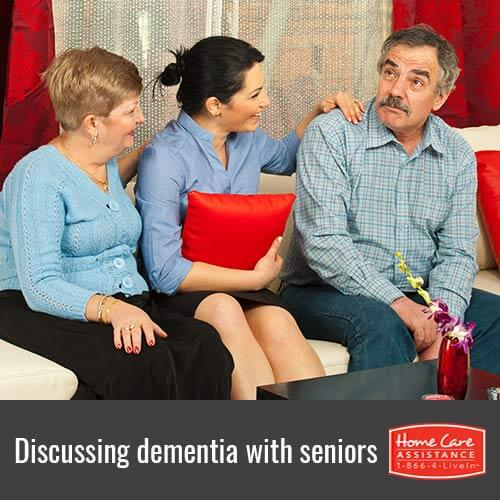 How to Speak to Senior Loved Ones with Dementia in Toronto, CAN